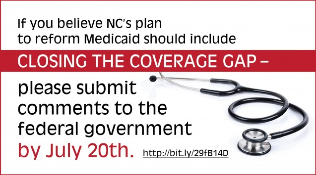 Closing the Coverage Gap: Why low-income, uninsured working adults in North Carolina need access to insurance coverage as part of North Carolina's Medicaid reform plan.